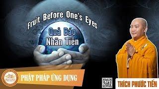 Quả Báo Nhãn Tiền (English Subtitle) Fruit Before One's Eyes - Thầy Thích Phước Tiến