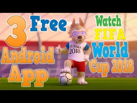 FIFA World Cup 2018 Live Stream Free Mobile App 😎😍😱