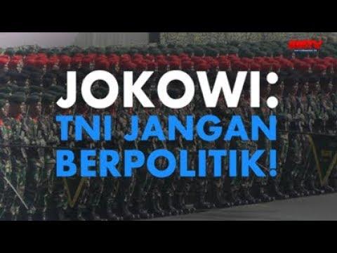 Jokowi: TNI Jangan Berpolitik!