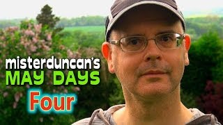 Misterduncan's May Days - 4