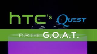 HTC Esports: Quest for the GOAT