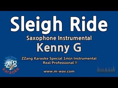 Kenny G-Sleigh Ride (1 Minute Instrumental) [ZZang KARAOKE]