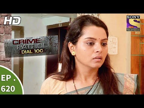 Video Crime Patrol Dial 100 - क्राइम पेट्रोल - Ep 620 - Fatal Affair - 29th September, 2017 download in MP3, 3GP, MP4, WEBM, AVI, FLV January 2017