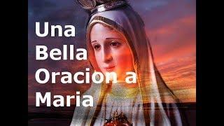 Una Bella Oracion a Maria- Sangre y Agua- Oraciones Para Pedirle a Dios