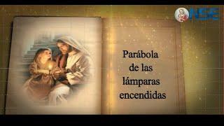 PARABOLA DE LAS LÁMPARAS ENCENDIDAS