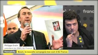 """Boost : """"Air France n'est pas dans une entreprise en difficulté""""...""""il s'agit de prévenir les difficultés""""...""""on espère que la direction en fera un succès"""""""
