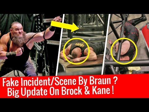 Fake Incident/Moment By Braun At Backstage ? Big Update On Brock Lesnar & Kane WWE Raw 1/8/2018 Jan