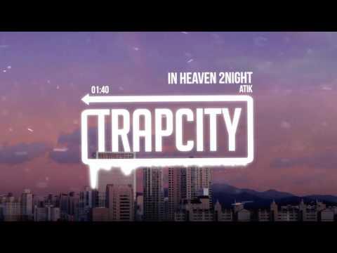 Atik - In Heaven 2Night
