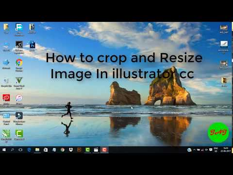 How To Crop And Resize Image In Illustrator CC 2017