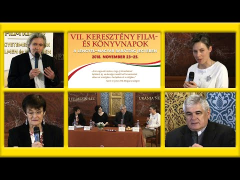 2019-01-09 VII. Keresztény film- és könyvnapok  - Film és hittanóra hogyan működik?