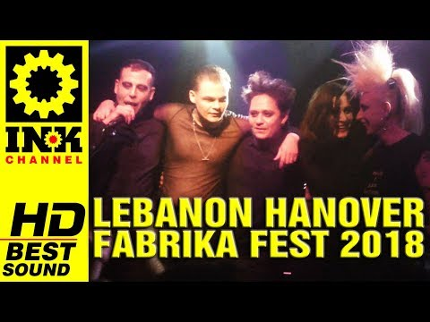 LEBANON HANOVER - Full Concert @Fabrika Fest [12/5/18 Thessaloniki Greece] (видео)