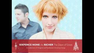 Sixpence None The Richer - Christmas Island THE DAWN OF GRACE