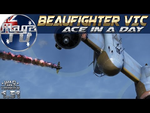 War Thunder - Beaufighter VIc: Ace in a day