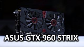 ASUS GeForce GTX 960 STRIX סקירה
