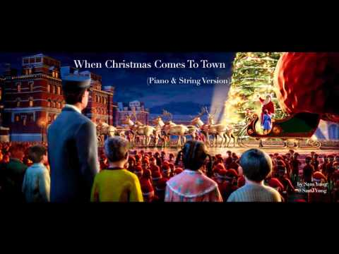 When Christmas Comes To Town (Piano & String Version) - By Sam Yung