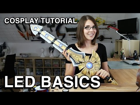 Cosplay Tutorial - LED Basics