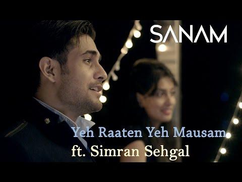 Yeh Raaten Yeh Mausam | Sanam ft. Simran Sehgal (видео)
