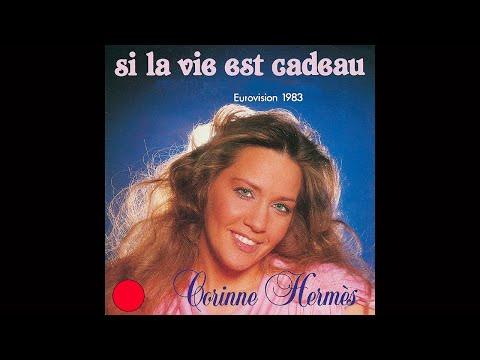 Corinne Hermes: Si la vie est cadeau (Eurovision en d ...