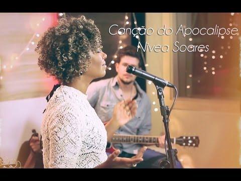 Canção do Apocalipse – Nivea Soares – versão ao vivo em Studio