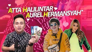 Video PREDIKSI HUBUNGAN ATTA HALILINTAR DAN AUREL HERMANSYAH MP3, 3GP, MP4, WEBM, AVI, FLV Juli 2019