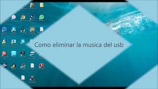Pequeño tutorial para aprender a eliminar la música de nuestro usb.