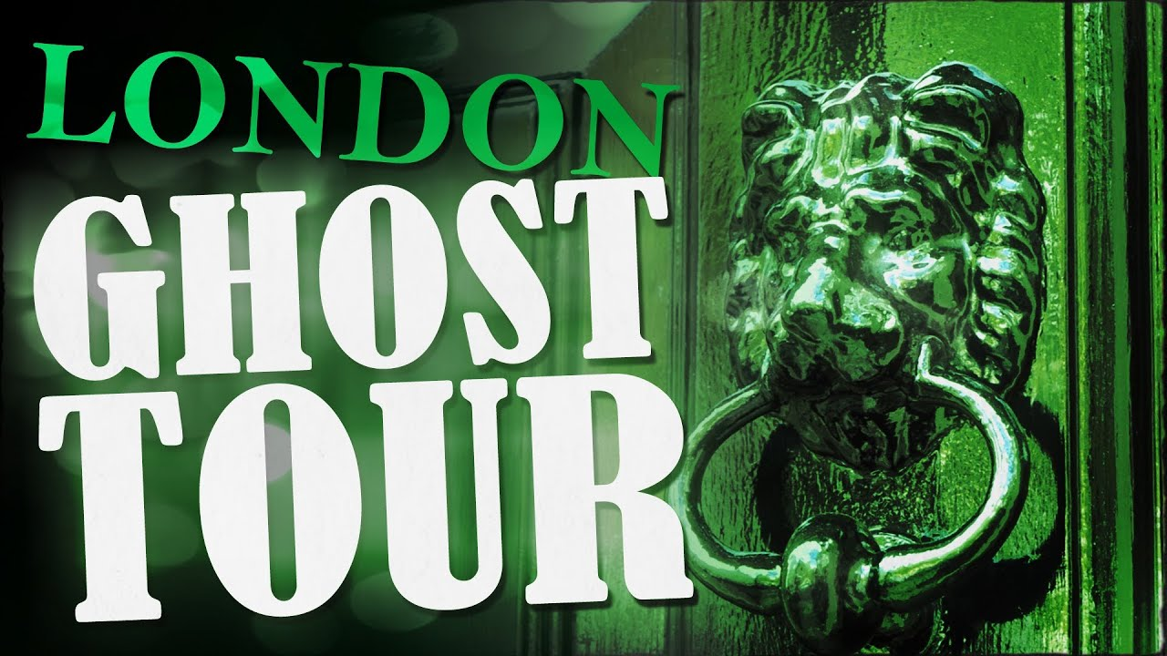 London Ghost Tour: A Guide To Haunted London