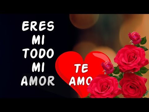 Frases de amor cortas - Amor, Eres mi Todo - Un Bonito Poema de Amor para Dedicar