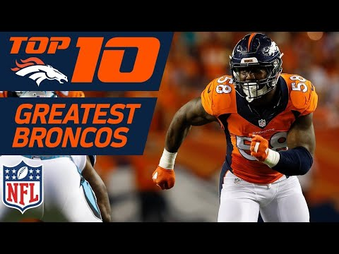 Video: Top 10 Greatest Denver Broncos of All-Time | NFL Films