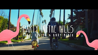 Steven Malcolm  Party In The Hills feat. Andy Mineo  Hollyn  Official Music Video