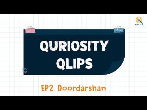 Quriosity Qlips Episode 2: Doordarshan