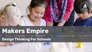 Makers Empire: Better Learning by Design