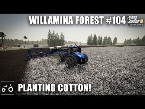 Planting Cotton, Spraying Crops & Selling Wool, Willamina Forest #104 Farming Simulator 19 Timelapse