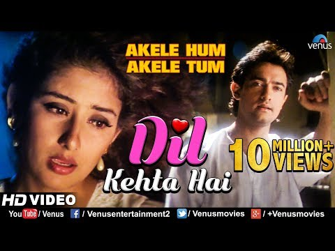 Video Dil Kehta Hai - HD VIDEO SONG | Aamir khan & Manisha | Akele Hum Akele Tum | 90's Sad Love Song download in MP3, 3GP, MP4, WEBM, AVI, FLV January 2017