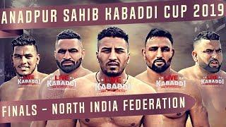 🔴LIVE - Anandpur Sahib Kabaddi Cup 2019 FINALS | North India Federation