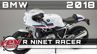 6. 2018 BMW R NINET RACER Review Rendered Price Release Date