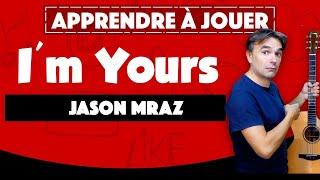 Apprendre à jouer I'm yours de Jason Mraz - Guitare