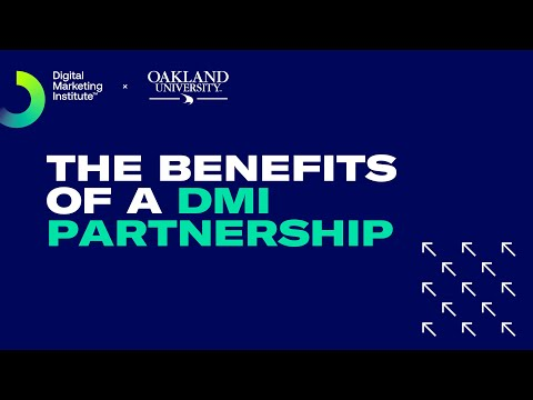 Oakland University Discuss the Benefits of Partnering with DMI | Digital Marketing Institute
