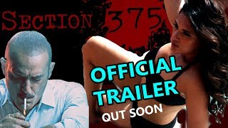 SECTION 375 Official Trailer wILL Release Soon Cheak Out Some Info | Akshay Khanna | Richa Chadda