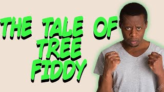Greentext Stories- The Tale of Tree Fiddy