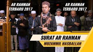Video Muzammil Hasballah | Imam Qyamul Lail Membuat Menangis | Surat Ar Rahman Terbaru 2017 MP3, 3GP, MP4, WEBM, AVI, FLV Agustus 2018