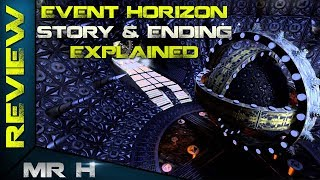 Video EVENT HORIZON Story & Ending Explained MP3, 3GP, MP4, WEBM, AVI, FLV Desember 2018