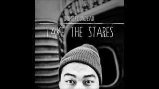 Dumbfoundead - Take The Stares (Full Album)
