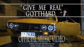 Gotthard - Give Me Real