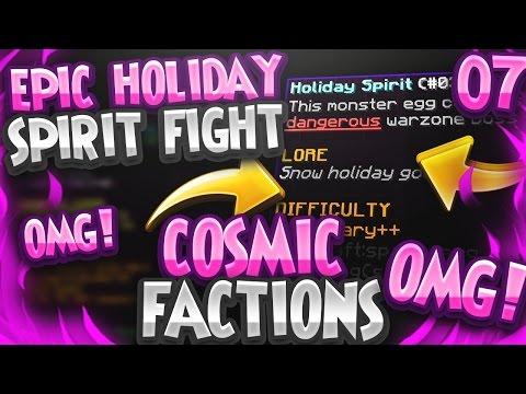 OMG! EPIC HOLIDAY SPIRIT FIGHT! | Minecraft FACTIONS #7 (CosmicPvP Pleb Planet S2)