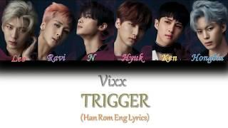 VIXX (빅스) 'Trigger' Lyrics [Color Coded Han|Rom|Eng]