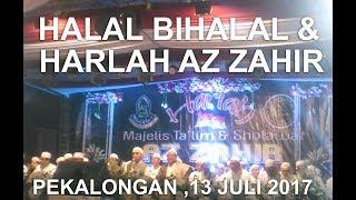ini merupakan acara halal bihalal dan Hari Lahir yang ke 1 , yang diadakan oleh Majlis Ta'lim & Sholawat Azzahir Pekalongan...