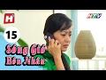 Sóng Gió Hôn Nhân - Tập 15 | Phim Tình Cảm Việt Nam Hay