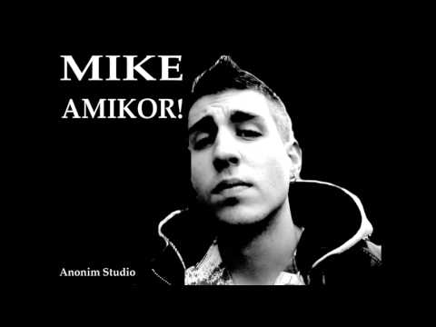 MIKE -AMIKOR! 2014
