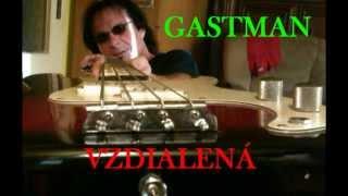 Video GASTMAN - VZDIALENÁ
