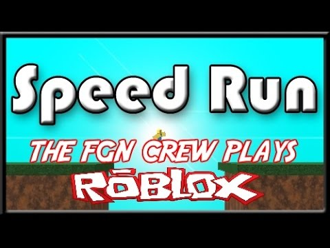 The FGN Crew Plays: Roblox - Speed Runner (PC)